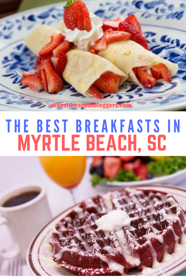 Take a look at the best breakfasts in Myrtle Beach, South Carolina as shared by a local.