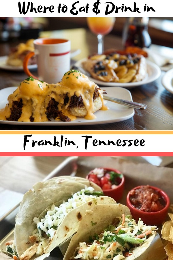 where to eat and drink Franklin, Tennessee