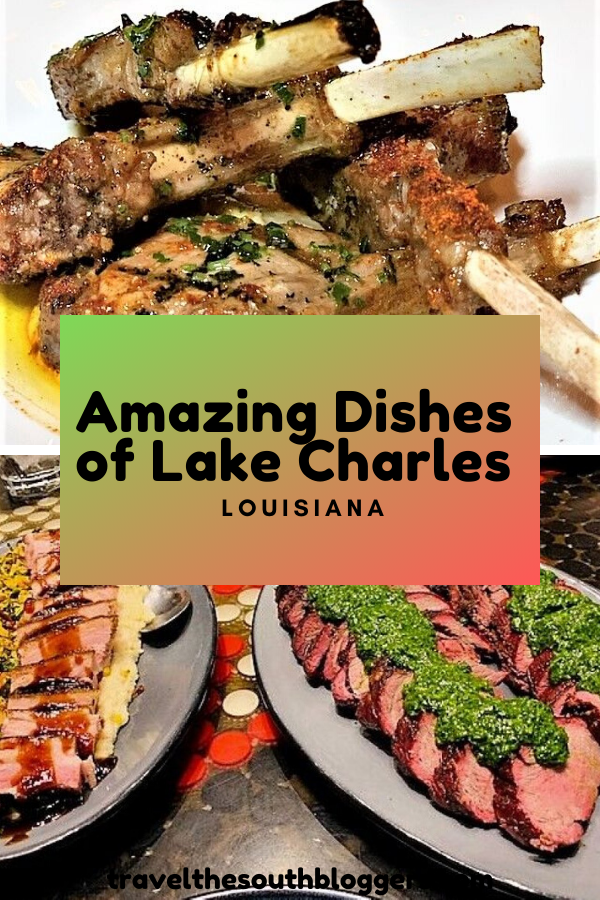 taste these amazing dishes of Lake Charles
