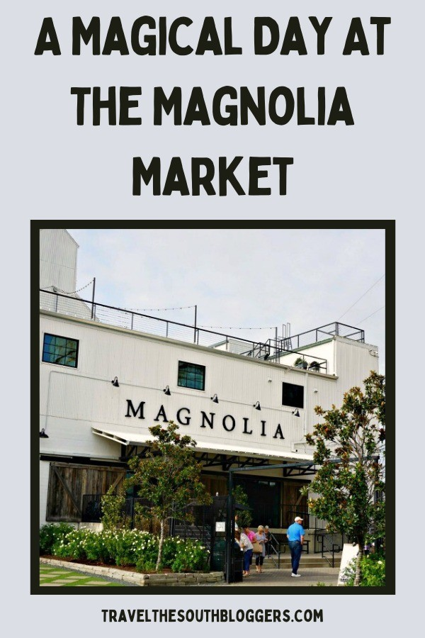 magical day at magnolia market waco